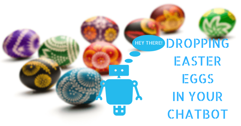 chatbot dropping Easter eggs